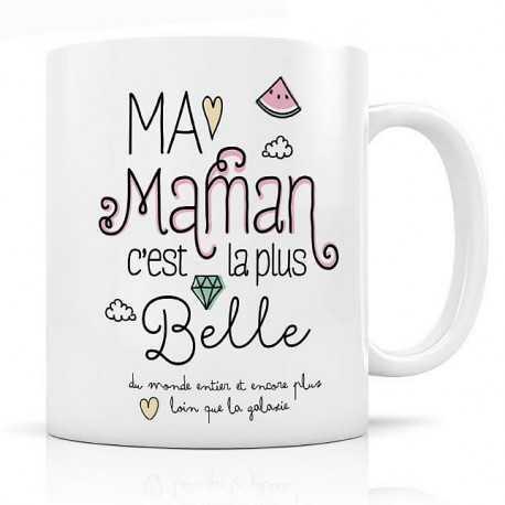 Mug, Ma Maman c'est la plus belle