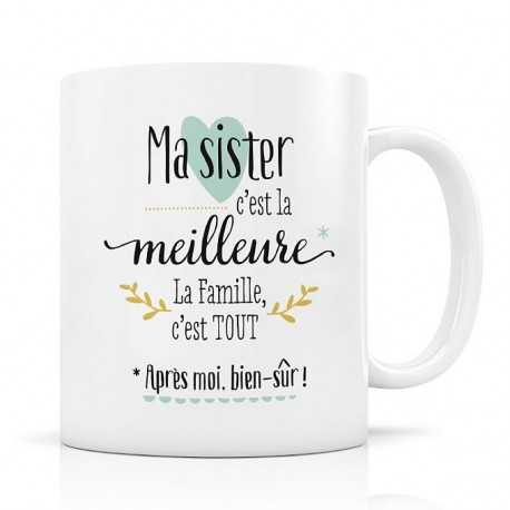 Mug, Ma Sister c'est la meilleure