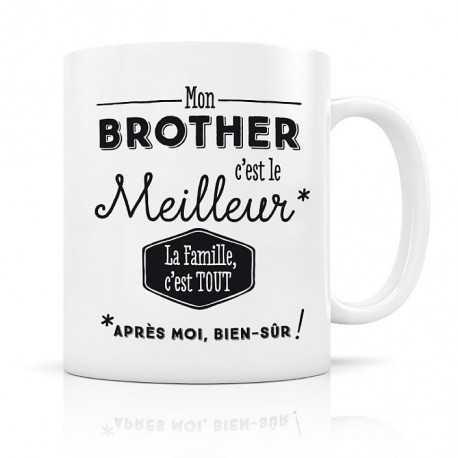 Mug, Mon Brother c'est le Meilleur