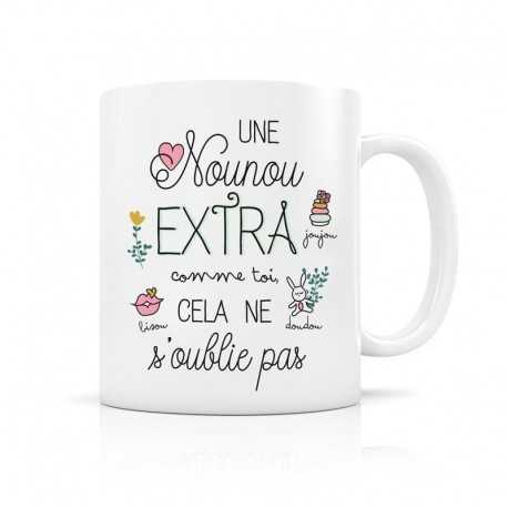 Mug, Une nounou extra comme toi, cela ne s'oublie pas