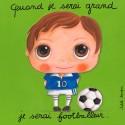 """Tableau """"Je serai Footballeur"""""""