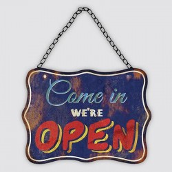 "Plaque métal vintage ""Come in we're open"""