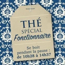 Mug Thé spécial Fonctionnaire, se boit pendant la pause